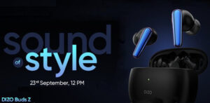 Read more about the article DIZO Buds Z with low-latency gaming mode launching in India on September 23